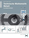 Image de Technische Mathematik Metall - lernfeldorientiert / Technische Mathematik Metall - lernfel