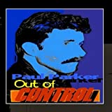 Out Of Control Nrg Remix - Single by Paul Parker
