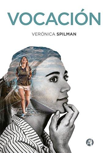 Vocación por Verónica Spilman