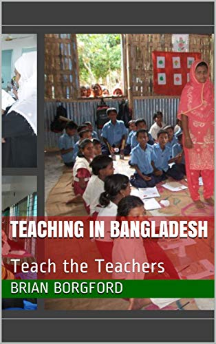 Teaching in Bangladesh: Teach the Teachers book cover