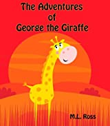 The Adventures of George the Giraffe