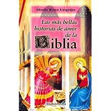 Las Mas Bellas Historias de Amor de La Biblia
