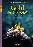 Gold in Österreich: Eine Schatzsuche