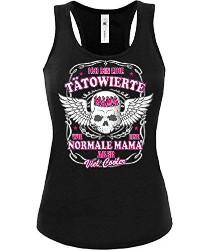 erte Mama wie eine Normale Mama Aber viel Cooler 4527 Tattoo Damen Fun Tank Top Funshirt Schwarz XL ()