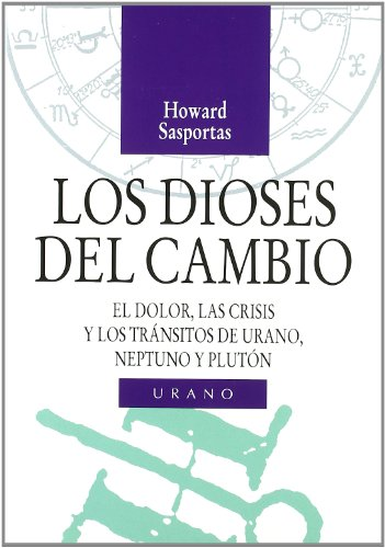 Descargar Libro Los dioses del cambio (Astrología) de Howard Sasportas