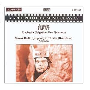 Macbeth/Golgotha/Don Quixote [Import allemand]