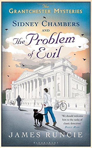 Sidney Chambers and The Problem of Evil (The Grantchester Mysteries)