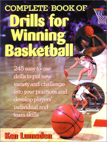 Complete Book of Drills for Winning Basketball por Ken Lumsden