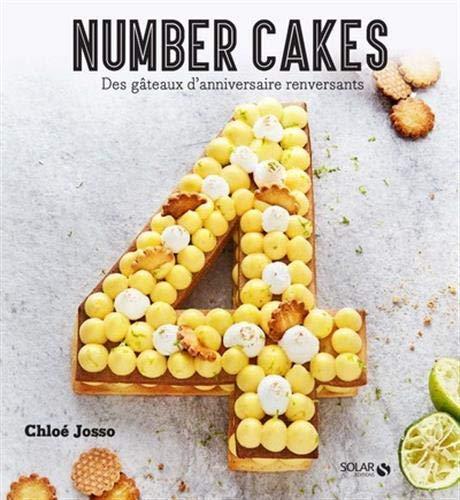 Les number Cakes : des gâteaux d'anniversaire renversants par  COLLECTIF