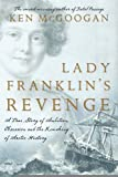 Cover of: Title: Lady Franklins Revenge A True Story of Ambition Ob |
