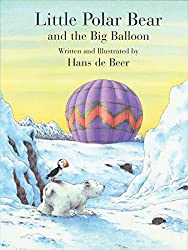 Little Polar Bear an the Big Balloon (Little Polar Bear (Paperback))