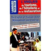 L'ANGLAIS DU TOURISME, DE L'HOTELLERIE ET DE LA RESTAURATION