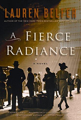 A Fierce Radiance: A Novel