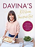 Davina's Kitchen Favourites: Amazing sugar-free, no-fuss recipes to enjoy together