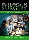 Pathways In Surgery (Ex) (Hodder Arnold Publication)
