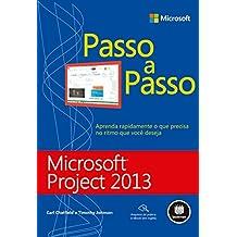 Microsoft Project 2013 - Passo a Passo (Portuguese Edition)