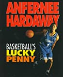 Anfernee Hardaway: Basketball's Lucky Penny (Sports Achievers)