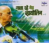 #4: Gata Rahe Mera Violin - Vol. 1