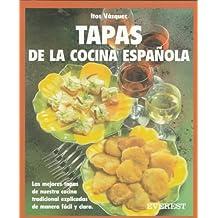 Tapas De LA Cocina Espanola/Tapas from the Spanish Kitchen