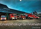 Einsatzfahrzeuge der Feuerwehr (Wandkalender 2018 DIN A3 quer): Fotokalender mit Einsatzfahrzeugen der Feuerwehr (Monatskalender, 14 Seiten ) ... [Kalender] [Apr 01, 2017] Will, Markus
