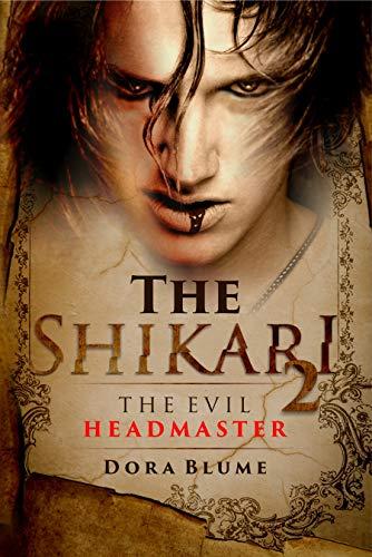 Book cover image for The Shikari 2: The Evil Headmaster