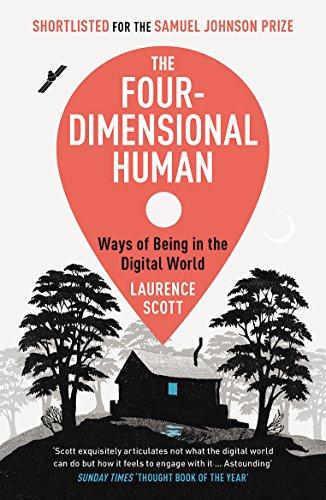 The Four-Dimensional Human por Laurence Scott