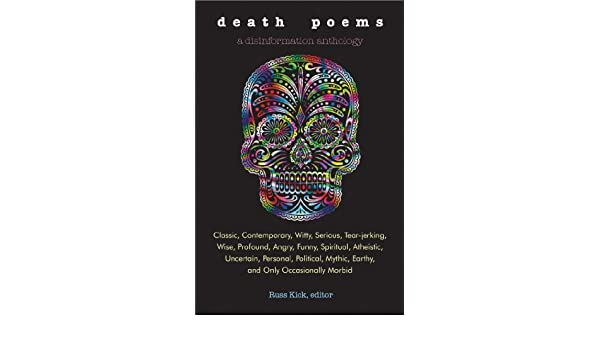 Death Poems Classic Contemporary Witty Serious Tear Jerking