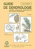 guide de dendrologie arbres arbustes arbrisseaux des for?ts fran?aises 3?me ?dition