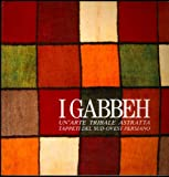 I gabbeh. Un'arte tribale astratta. Tappeti del Sud - Ovest persiano