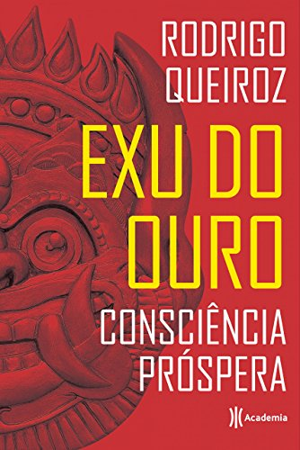 Exu do Ouro (Portuguese Edition) por Rodrigo Queiroz