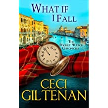 What if I Fall: The Pocket Watch Chronicles