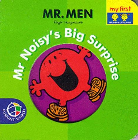Mr Noisy's big surprise