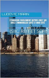 S'enrichir facilement depuis chez soi avec l'immobilier coté et non coté (SIIC, REIT et SCPI)