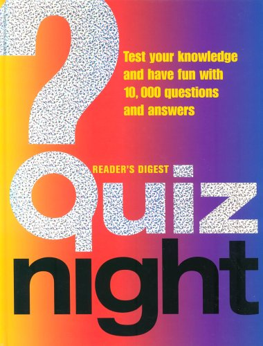 Price comparison product image Quiz Night: Test Your Knowledge and Have Fun with 10, 000 Questions and Answers (Readers Digest)