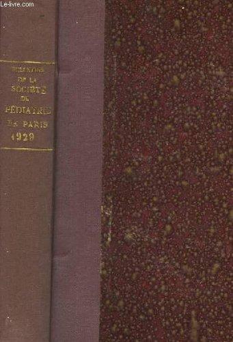 Bulletins de la societe de pediatrie de paris - tome 27 (en un seul volume)