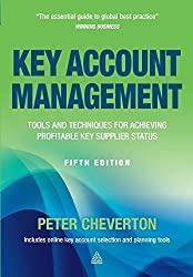 Key Account Management: Tools and Techniques for Achieving Profitable Key Supplier Status (Key Account Management: Tools & Techniques for Achieving Profitable) by Peter Cheverton (2012-04-01)