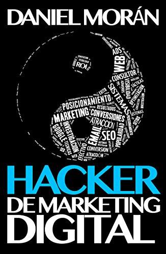 Hacker de Marketing Digital por DANIEL MORÁN
