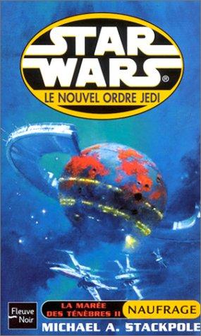 Star wars, le nouvel ordre Jedi : La marée des ténèbres, tome 2 Naufrage