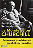 le monde selon churchill sentences confidences proph?ties et reparties