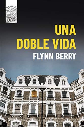 Una doble vida (Principal Noir nº 6) eBook: Berry, Flynn, Díaz ...