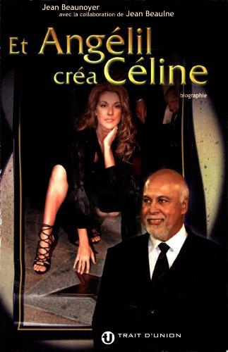 Et Angelil Créa Celine