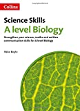 A level Biology Maths, Written Communication and Key Skills (A Level Skills)