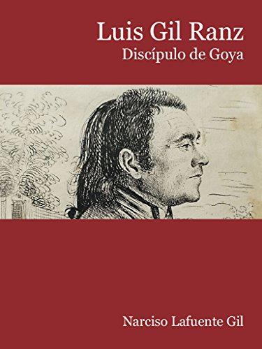 Luis Gil Ranz. Discípulo de Goya