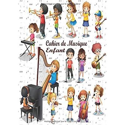 Cahier de Musique Enfant: Cahier de Musique et Chant Grand Format 21 x 29,7cm (A4) - 100 Pages - Cahier de Partitions pour Enfants avec 6 Grosses ... Grosse Portée pour la Composition Musicale)
