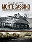 Monte Cassino - Amoured Forces in the Battle for the Gustav Line