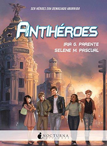 Antihéroes (Literatura Mágica)