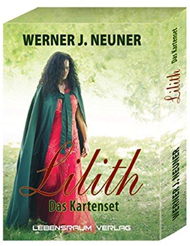 Lilith - Das Kartenset von Werner Neuner: 61 Karten mit Begleitbuch