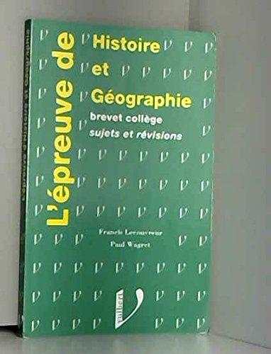 Histoire-géographie : Au brevet (collèges), sessions 1994 et suivantes