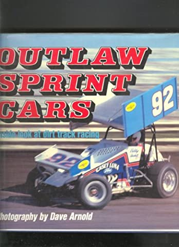 Outlaw Sprint Cars: Inside Look at Dirt Track