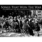 Songs That Won The War: Celebrating The 60th Anniversary Of VE Day